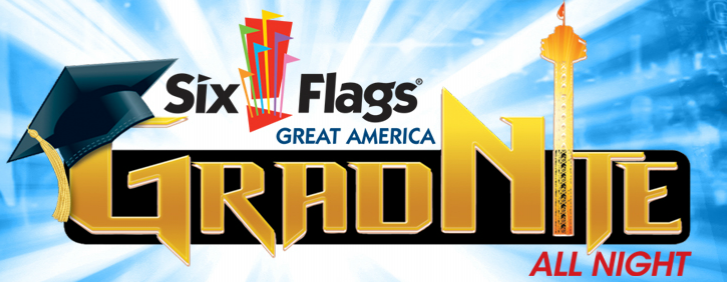 Six Flags Great America - GRAD NITE